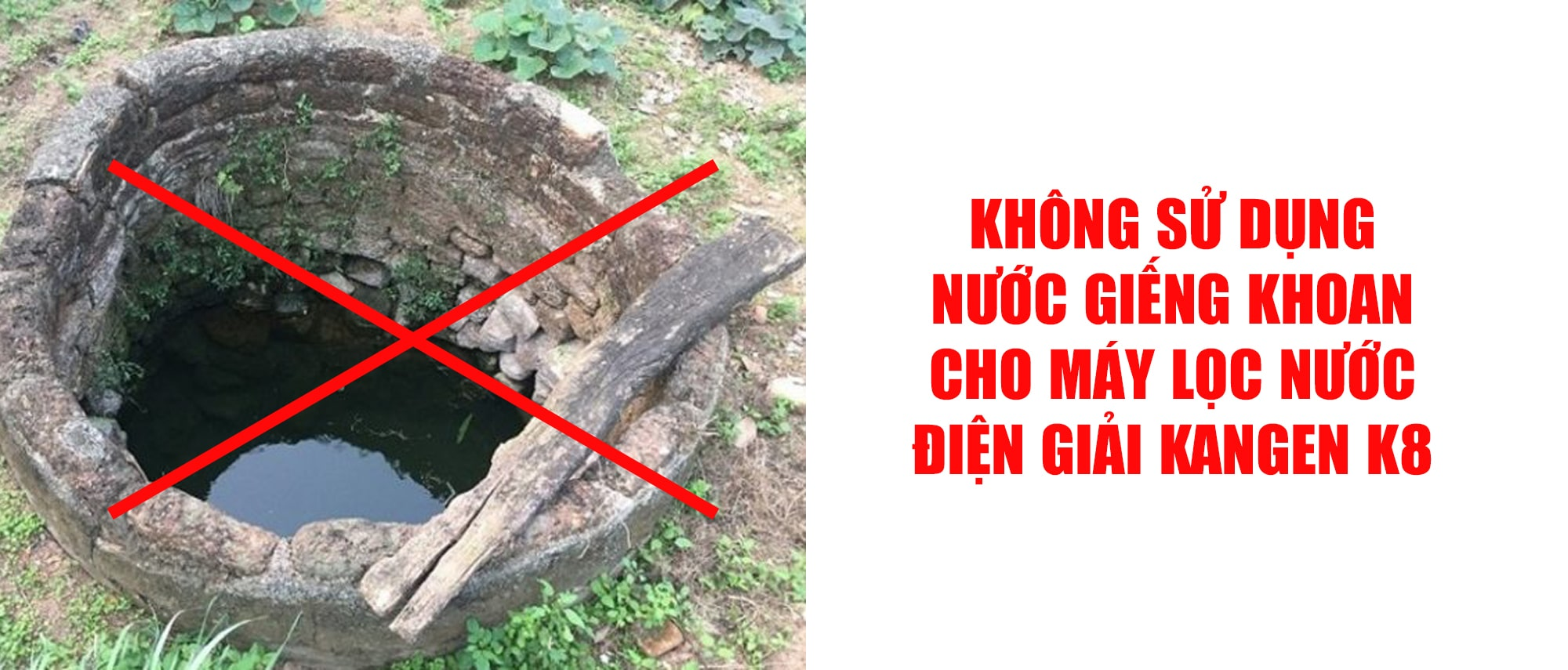 Không nên sử dụng nước giếng khoan cho máy lọc nước điện giải Kangen K8